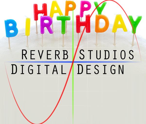 Reverb Studios Design 10 Years OldToday!